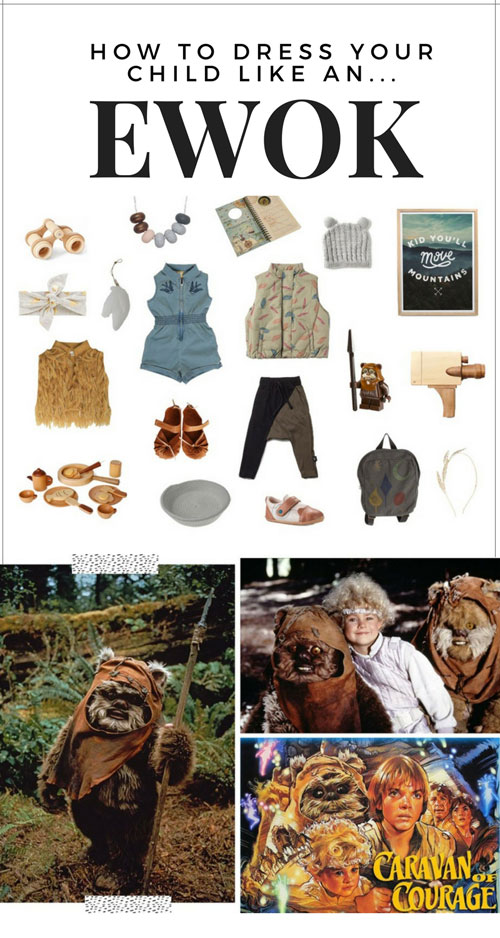 How To Dress Your Child As An EWOK on child mags blog
